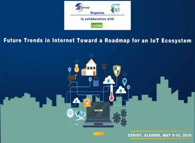 Ouverture des journnées: « Future Trends in Internet Toward a Roadmap for an IoT Ecosystem »